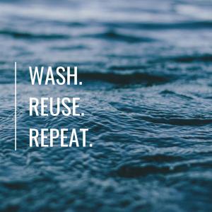 Wash.Reuse.Repeat. (1)