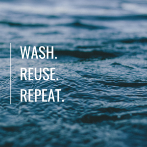Wash.Reuse.Repeat. (1)
