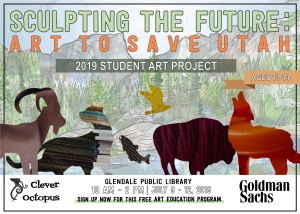 Sculpting the Future: Art to Save Utah 2019 Summer Project