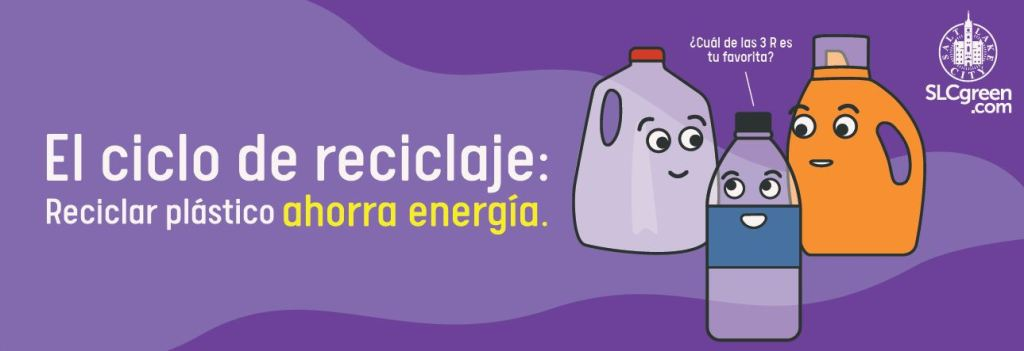 "Truck wrap design shows three cartoon plastic bottles and cartons with large eyes and smiles on a plum and lavender backdrop. The text reads ""El ciclo de reciclaje: Reciclar plastico ahorra energia."" The plastic bottle is saying ""?Cuoi de las 3 R es tu favorita?"" The SLCgreen.com logo is in the upper right corner."