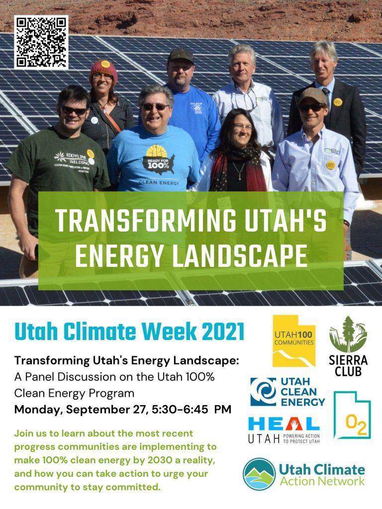 Utah Climate Week 2021 Transforming Utah's Energy landscape - Panel Discussion Monday September 27, 5:30-6:45pm.